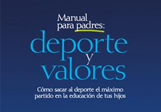 Manual para padres: Deporte y valores